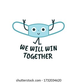 Mask cute character, virus protection sign concept for children, vector illustration set. Text We Will Win Together.