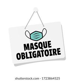 Masque obligatoire, mandatory mask in french language