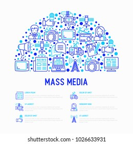 Mass media concept in half circle with thin line icons: journalist, newspaper, article, blog, report, radio, internet, interview, video, photo. Modern vector illustration for print media, web page.