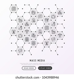 Mass media concept in honeycombs with thin line icons: journalist, newspaper, article, blog, report, radio, internet, interview, video, photo. Modern vector illustration for print media, web page.