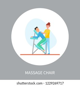 Massage chair in cartoon style isolated vector in circle. Masseuse in uniform massaging client sitting in special armchair relaxed, therapist and client