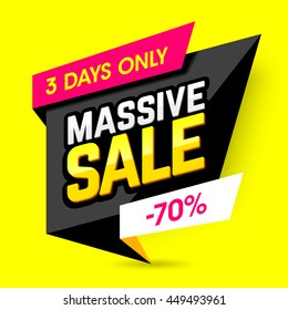 Massive sale banner, poster. Three days only big sale, discounts, 70% off. Vector illustration.