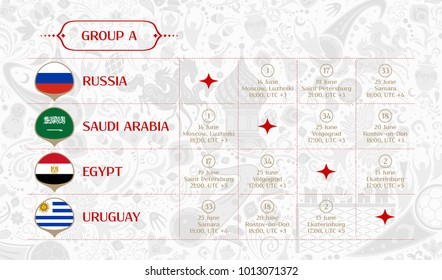 Match schedule group A, flags of countries participating to the international tournament in Russia, date, time & location, traditional russian background 2018 trend, match calendar, vector