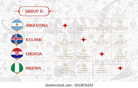 Match schedule group D, flags of countries participating to the international tournament in Russia, date, time & location, traditional russian background 2018 trend, match calendar, vector
