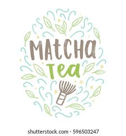 Matcha tea label. Hand drawn lettering and doodles. Vector illustration