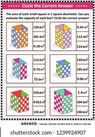 Math skills and IQ training visual puzzle or worksheet. Evaluate the capacity of each box. Circle the correct answer. Answer included.