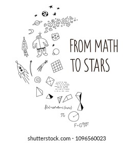 From math to stars. Vector motivator illustration. T shirt design