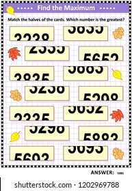 Math visual puzzle: Find the maximum. Match the halves of the cards. Which number is the greatest? Answer included.