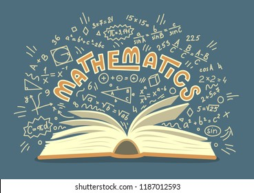 Mathematics. Open book with maths doodle and lettering. Education vector illustration.