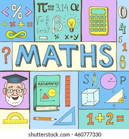 Maths hand drawn colorful vector illustration with doodle mathematical formulas, numbers and objects, isolated on background.