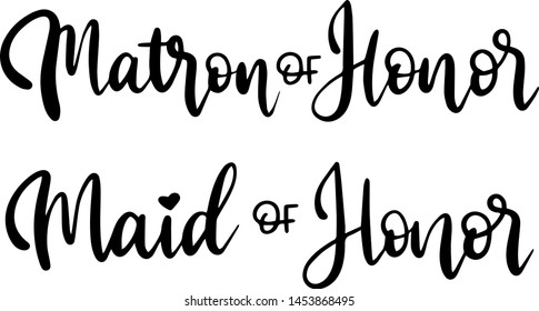 Matron of honor and maid of honor decoration for T-shirt
