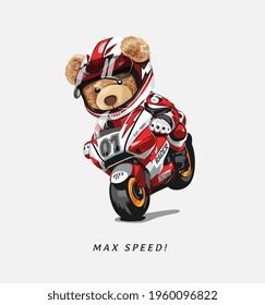 max speed slogan with bear doll riding racing motorbike vector illustration
