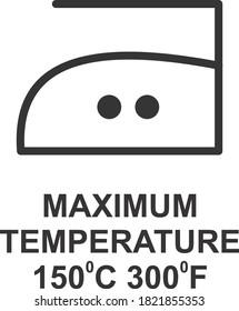MAXIMUM TEMPERATURE 150 DEGREE C 300 DEGREE F ICON, SIGN AND SYMBOL