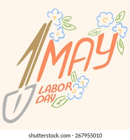 May 1 Labor Day logo symbol of spring flowers spade holiday weekend