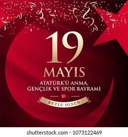 May 19th Turkish Commemoration of Ataturk, Youth and Sports Day Typographic Badge. (Turkish: 19 Mayis, Ataturk'u Anma, Genclik ve Spor Bayrami) Turkish flag symbol.