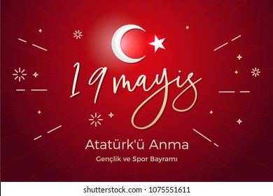 May 19th Turkish commemoration of Ataturk, Youth and Sports Day. In Turkish language, 19 Mayis Ataturk'u Anma, Genclik ve Spor Bayrami. Vector background illustration with turkey flag colors