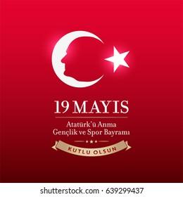 May 19th Turkish Commemoration of Ataturk, Youth and Sports Day Typographic Badge. (Turkish: 19 Mayis, Ataturk'u Anma, Genclik ve Spor Bayrami) Turkish flag symbol and portrait of MK.Ataturk.