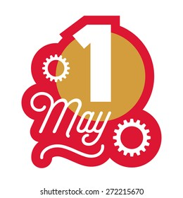 May 1st International Worker's Day Celebration Badge