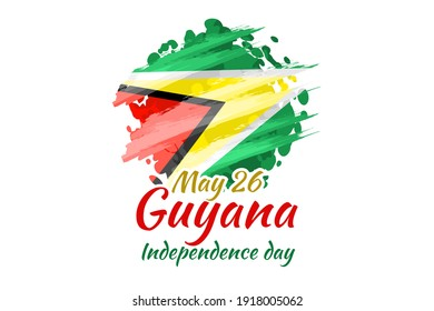 May 26, Independence Day of Guyana vector illustration. Suitable for greeting card, poster and banner.
