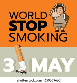 May 31st every year is a non-smoking day in the world.