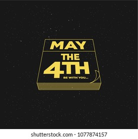 May the 4th be with you. Holiday background. Yellow Letters and line calendar
