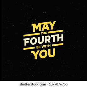 May the 4th be with you. Holiday background. Yellow Letters on star sky background
