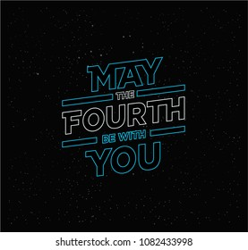 May the 4th be with you. Holiday background. blue Letters on starry sky background