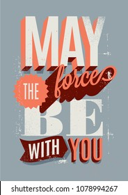 May The Force Be With You interior poster