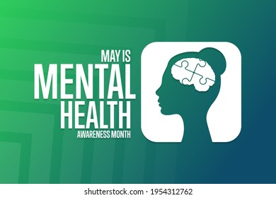 May is Mental Health Awareness Month. Holiday concept. Template for background, banner, card, poster with text inscription. Vector EPS10 illustration