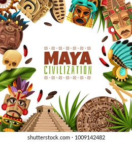 Maya civilization cartoon frame with chichen itza pyramid mayan calendar masks and accessories of ancient aztecs vector illustration