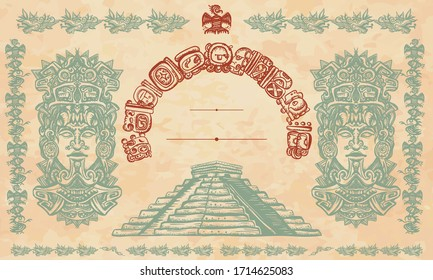 Mayan pyramids, glyphs and old totem. Chichen Itza. Ancient civilization background. Aztecs, Incas. Historical frame, tribal ornaments and old paper