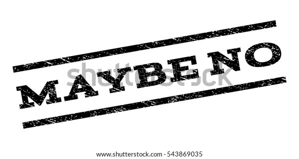 Maybe No Watermark Stamp Text Caption Stock Vector (Royalty Free