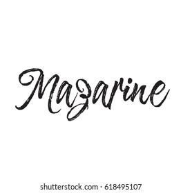 mazarine, text design. Vector calligraphy. Typography poster. Usable as background.