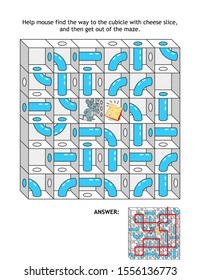 Maze with cheese and mouse, or rat: Help mouse find the way to the cubicle with cheese slice, and then get out of the maze. Answer included.