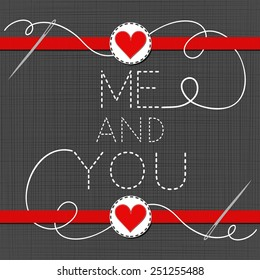 me and you lovely sewed romantic Valentines Day card on gray background