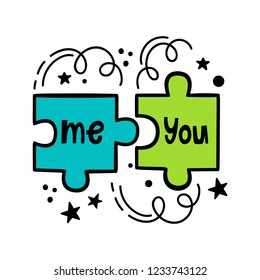 Me and you. Vector illustration in hand-drawn style. Puzzle mosaics and inscriptions.