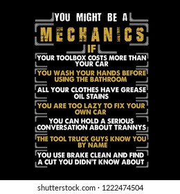 Mechanic Quote and Saying. You might be a mechanics