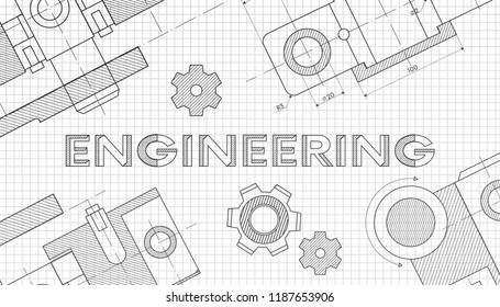 Mechanical engineering drawings. Technical drawing.Abstract Technology Background.ENGINEERING - science, technology, engineering, mathematics education concept typography design.geometric parts.vector