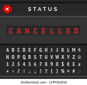 Mechanical flip board timetable with flight information of departure or arrival status: cancelled, with aircplane icon and airport  font . Vector illustration