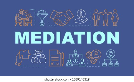 Mediation word concepts banner. Coworking. Dispute, conflict legal resolution. Presentation, website. Isolated lettering typography idea with linear icons. Divorce assist. Vector outline illustration
