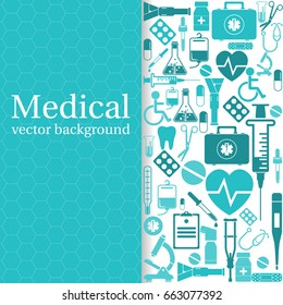 Medical background. Vector illustration. Healthcare and diagnostics. Space for text. Poster template. Icons of medical equipment.