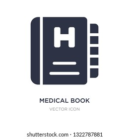 medical book icon on white background. Simple element illustration from Health and medical concept. medical book sign icon symbol design.