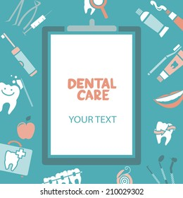 """Medical clipboard with """"dental care"""" text. Dental care design concept. Dental floss, teeth, mouth, tooth paste etc."""