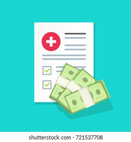 Medical document with money vector illustration, flat cartoon health insurance form with pile of money, idea of expensive medicine, healthcare spendings or expenses calculation
