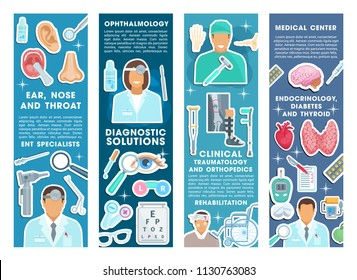 Medical health banners for healthcare center or hospital clinic. Vector set for ophthalmology, traumatology and orthopedics or endocrinology therapy doctors and pill medicines