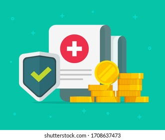 Medical health care insurance form protection or medicare healthcare document risk claim coverage with shield and money vector flat cartoon, pharmacy life allowance policy or financial concept design
