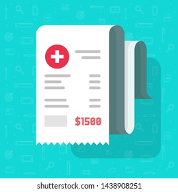 Medical receipt or bill vector illustration, flat cartoon paper medicine or pharmacy cheque, idea of invoice or health care expenses
