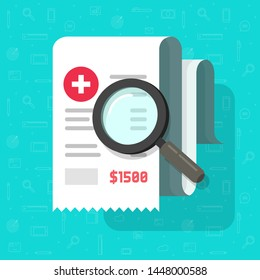 Medical receipt with magnifying glass vector, flat cartoon tax bill document analysis, pharmacy expenses cost research, financial check, budget accounting report, paper invoice analyze