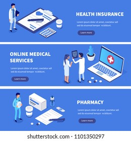 Medical services banners set with character. Can use for web banner, infographics, hero images. Flat isometric vector illustration.