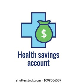 Medical Tax Savings w Health savings account or flexible spending account - HSA, FSA, tax-sheltered savings